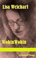 WohinWohin - Lisa Weichart - E-Book