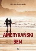 Amerykański sen - Michał Majewski - ebook