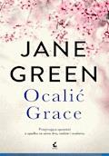 Ocalić Grace - Jane Green - ebook