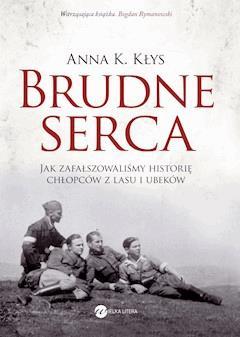 Brudne serca - Anna K. Kłys - ebook