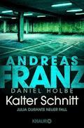 Kalter Schnitt - Andreas Franz - E-Book