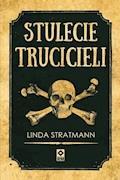 Stulecie trucicieli - Linda Stratmann - ebook