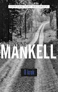 O krok - Henning Mankell - ebook