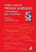 Problem spójności prawa karnego z perspektywy jego nowelizacji - Andrzej Marek, Tomasz Oczkowski - ebook