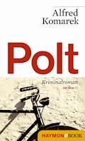 Polt. - Alfred Komarek - E-Book