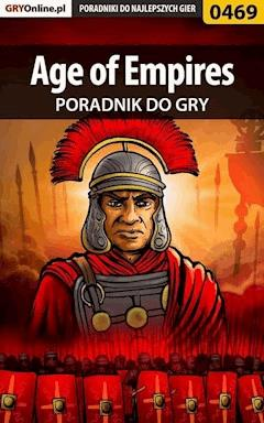 "Age of Empires - poradnik do gry - Daniel ""Thorwalian"" Kazek - ebook"