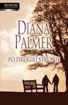Po drugiej stronie  - Diana Palmer - ebook