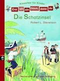Erst ich ein Stück, dann du! Klassiker - Die Schatzinsel - Robert Louis Stevenson - E-Book