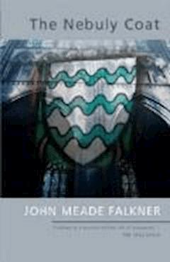 The Nebuly Coat - John Meade Falkner - ebook
