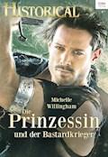 Die Prinzessin und der Bastardkrieger - Michelle Willingham - E-Book