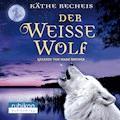 Der weiße Wolf - Käthe Recheis - Hörbüch