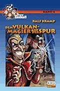 Dem Vulkan-Magier auf der Spur - Ralf Kramp - E-Book