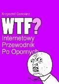 Internetowy przewodnik po opornych - Krzysztof Gonciarz - ebook