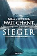 War Chant 1: Sieger - Nika S. Daveron - E-Book