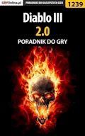 """Diablo III 2.0 - poradnik do gry - Maciej """"Psycho Mantis"""" Stępnikowski - ebook"""