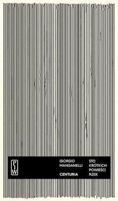 Centuria. Sto krótkich powieści rzek - Giorgio Manganelli - ebook