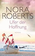 Ufer der Hoffnung - Nora Roberts - E-Book