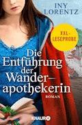 XXL-Leseprobe: Die Entführung der Wanderapothekerin - Iny Lorentz - E-Book