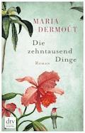 Die zehntausend Dinge - Maria Dermoût - E-Book