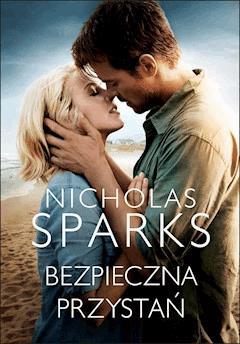 Bezpieczna przystań - Nicholas Sparks - ebook