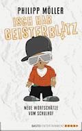 Isch hab Geisterblitz - Philipp Möller - E-Book