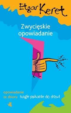 Zwycięskie opowiadanie - Etgar Keret - ebook