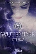 Wütender Sturm (Die Farben des Blutes 4) - Victoria Aveyard - E-Book
