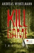 Killgame - Andreas Winkelmann - E-Book