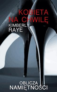 Kobieta na chwilę - Kimberly Raye - ebook