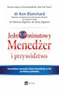 Jednominutowy Menedżer i przywództwo - Ken Blanchard, Drea Zigarmi, Patricia Zigarmi - ebook + audiobook