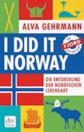I did it Norway! - Alva Gehrmann - E-Book