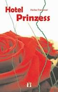 Hotel Prinzess - Heike Fremmer - E-Book