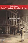 Die Chroniken der Klara Schulz - Nadia Szagdaj - E-Book