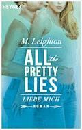 Liebe mich - M. Leighton - E-Book