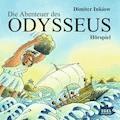 Die Abenteuer des Odysseus. Hörspiel - Dimiter Inkiow - Hörbüch
