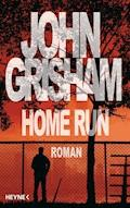 Home Run - John Grisham - E-Book