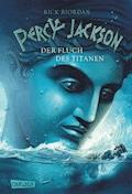 Percy Jackson - Der Fluch des Titanen (Percy Jackson 3) - Rick Riordan - E-Book