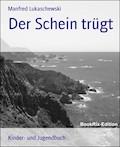 Der Schein trügt - Manfred Lukaschewski - E-Book