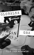 Globalna gra - Filip Dab-Mirowski - ebook
