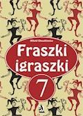 Fraszki igraszki 7 - Witold Oleszkiewicz - ebook