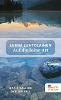 Auf die feine Art - Leena Lehtolainen - E-Book