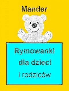 Rymowanki dla dzieci i rodziców - Mander - ebook