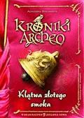 Kroniki Archeo. Klątwa Złotego Smoka - Agnieszka Stelmaszyk - ebook