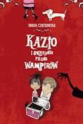 Kazio i skrzynia pełna wampirów - Iwona Czarkowska - ebook