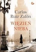 Więzień Nieba - Carlos Ruiz Zafón - ebook