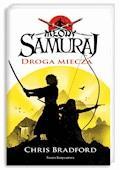 Młody samuraj. Tom 2. Droga miecza - Chris Bradford - ebook