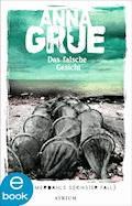 Das falsche Gesicht - Anna Grue - E-Book
