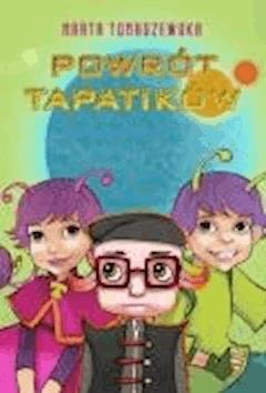 Powrót Tapatików - Marta Tomaszewska - ebook