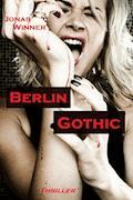 Berlin Gothic 1: Berlin Gothic - Jonas Winner - E-Book