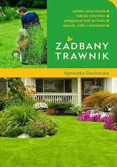 Zadbany trawnik - Agnieszka Gawłowska - ebook
